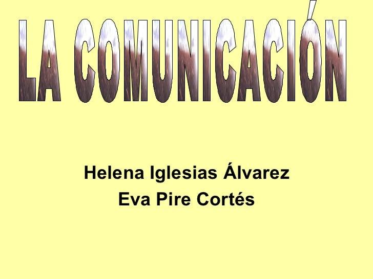 Helena Iglesias Álvarez   Eva Pire Cortés