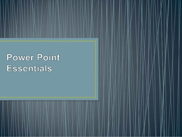 • PowerPoint´s various enable you to see your  presentation in a variety of ways.• Normal View: Is the default view that l...