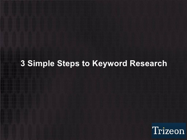 3 Simple Steps to Keyword Research