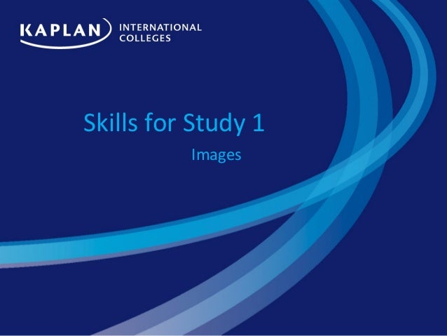 Skills for Study 1          Images