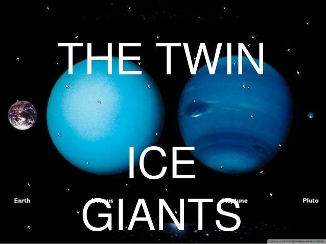The Twin Planets (Uranus and Neptune)