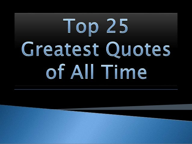 Best Quotes Of All Time. QuotesGram