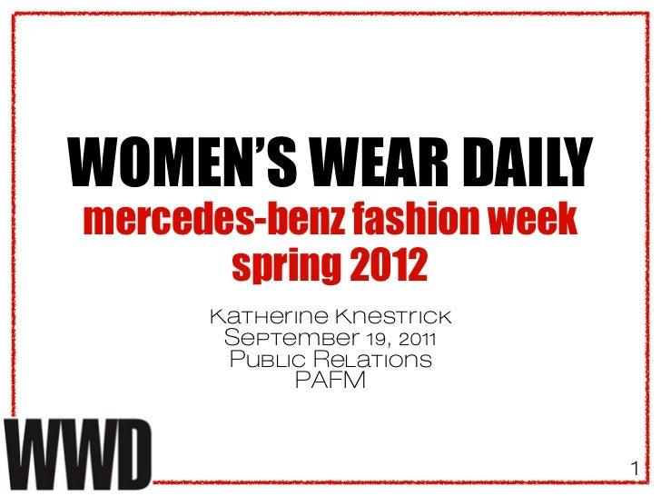 WOMEN'S WEAR DAILYmercedes-benz fashion week       spring 2012      Katherine Knestrick       September 19, 2011       Pub...