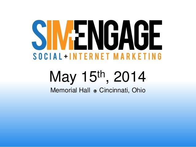 May 15th, 2014 Memorial Hall Cincinnati, Ohio