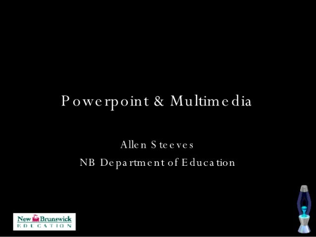 Powerpoint And Multimedia