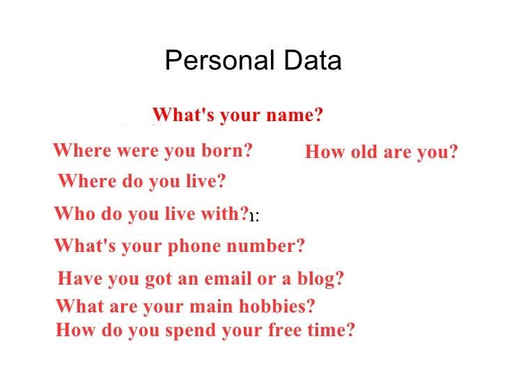 <ul>Personal Data </ul><ul><li>Name: