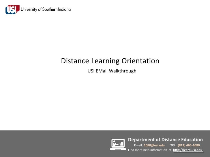 Distance Learning Orientation       USI EMail Walkthrough                        Department of Distance Education         ...