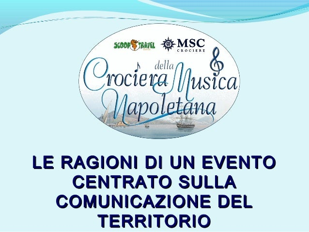Crociera della Musica Napoletana - Le ragioni di un evento centrato s