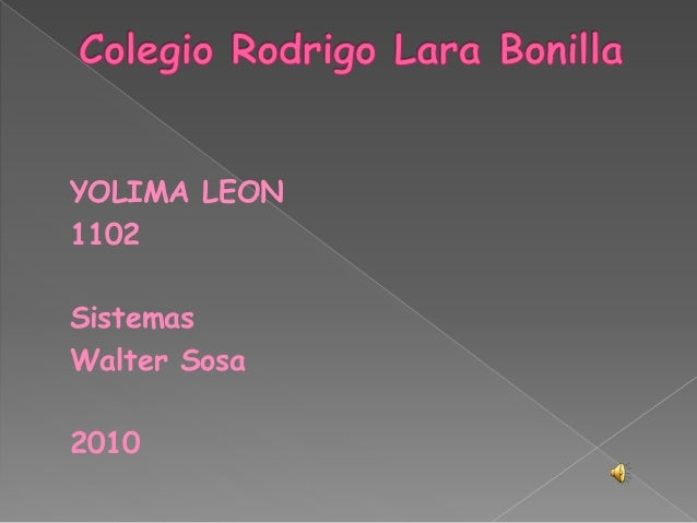 YOLIMA LEON 1102 Sistemas Walter Sosa 2010