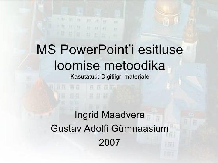 Powerpoint Metoodika
