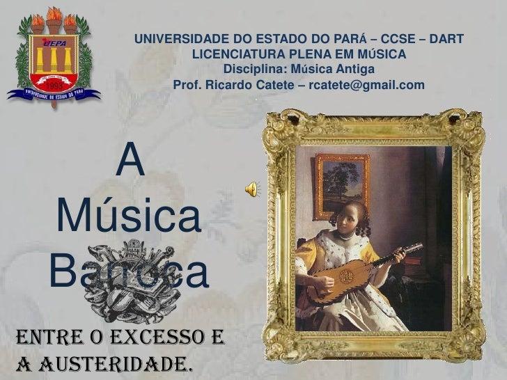Powerpoint   musica antiga - barroco i