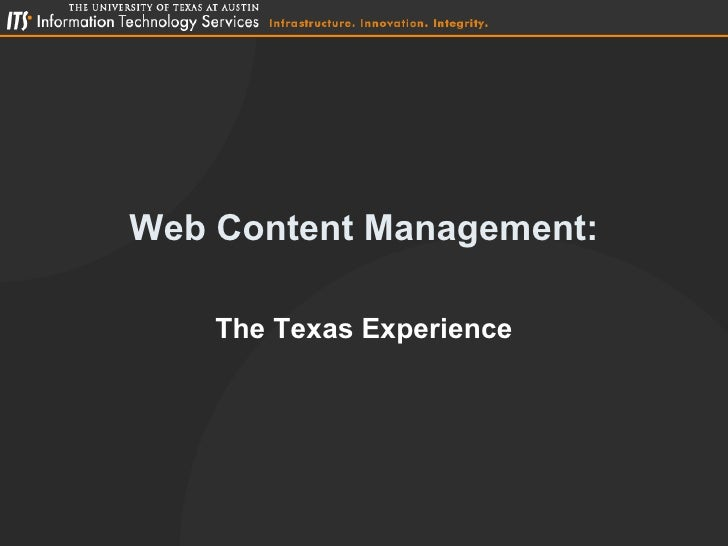 Web Content Management: The Texas Experience