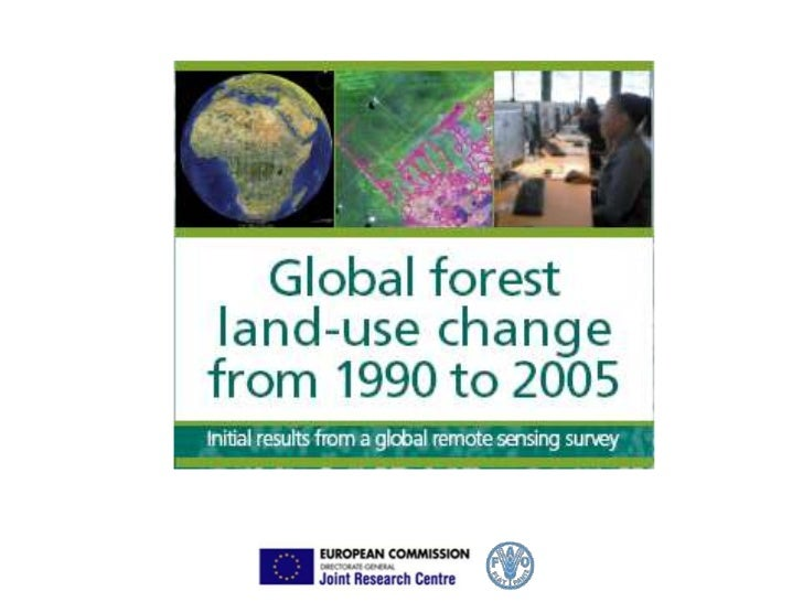 Global forest land-use change from 1990 to 2005: Initial results from an FAO global remote sensing survey