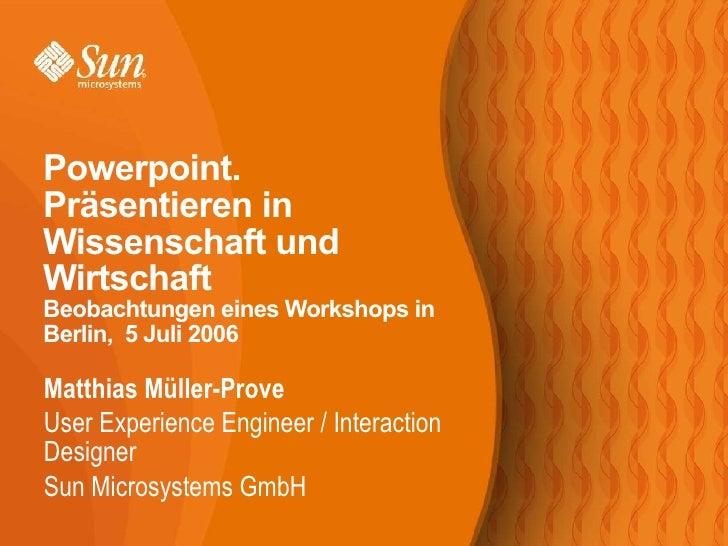 <ul><li>Matthias Müller-Prove </li></ul><ul><ul><li>User Experience Engineer / Interaction Designer </li></ul></ul><ul><ul...