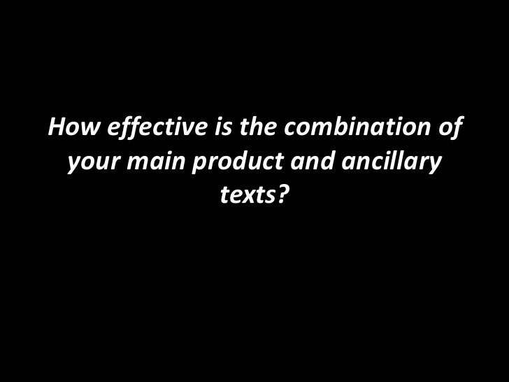 How effective is the combination of your main product and ancillary texts?