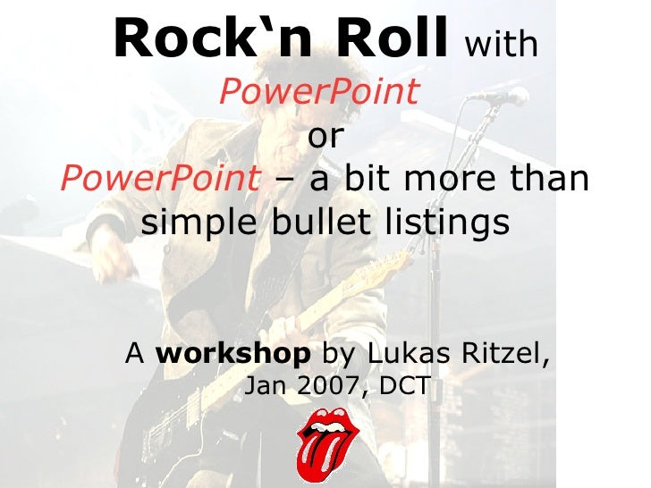 Powerpoint Rocks -or how to make more effective presentation