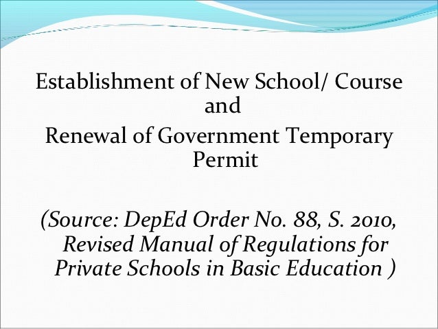 Establishment of New School/ Course                 and Renewal of Government Temporary               Permit(Source: DepEd...