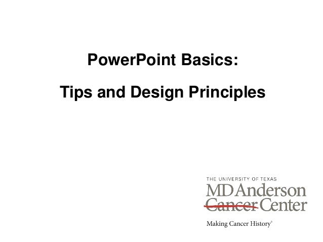 PowerPoint Basics: Tips and Design Principles