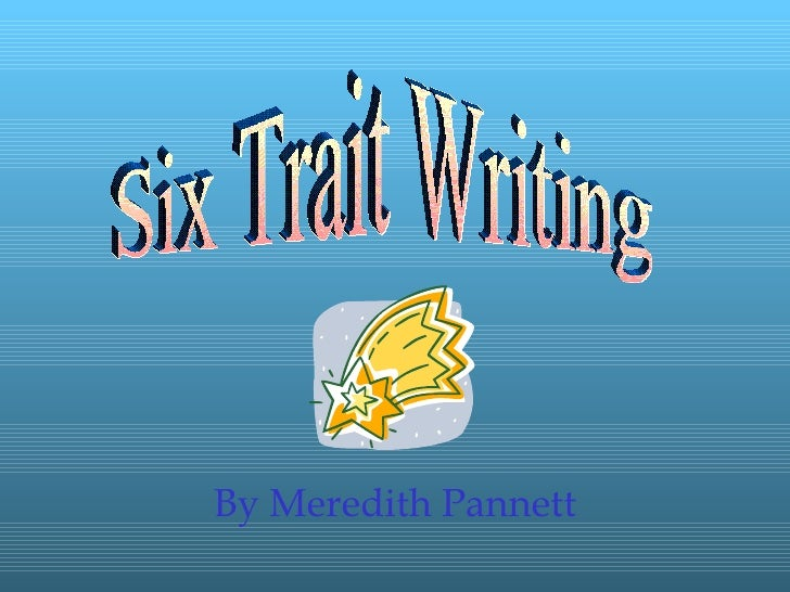 Powerpoint Six Trait Writing Tips
