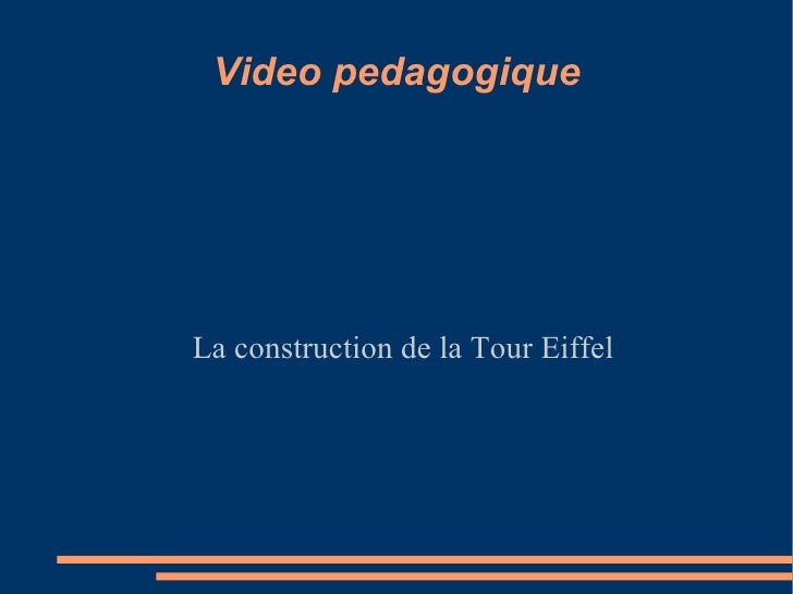 Video pedagogique La construction de la Tour Eiffel