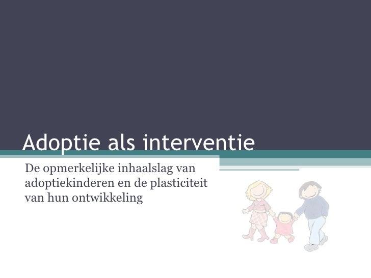 Adoptie als interventie