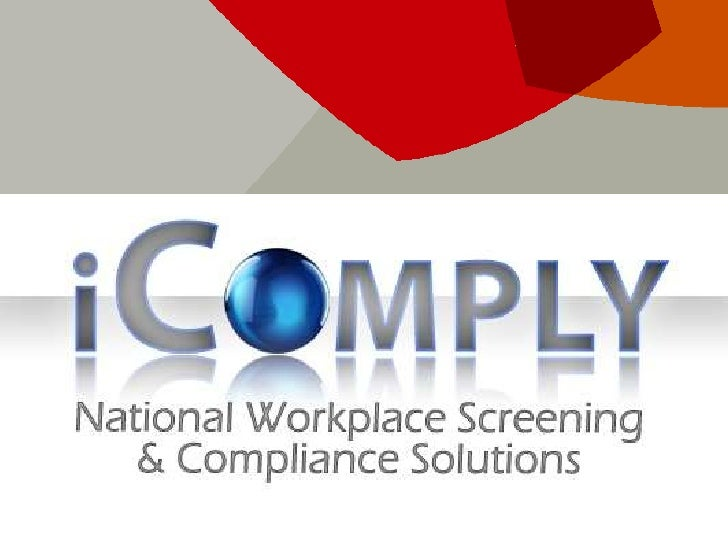 iComply,Inc                                       national                                  .Wo r k p l a c e S c r e e n ...