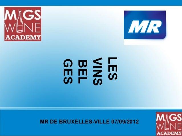 LES      VINS      GES      BELMR DE BRUXELLES-VILLE 07/09/2012