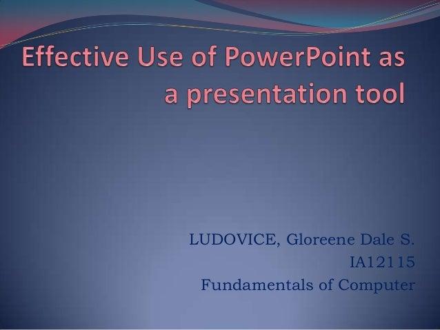 LUDOVICE, Gloreene Dale S.                  IA12115 Fundamentals of Computer