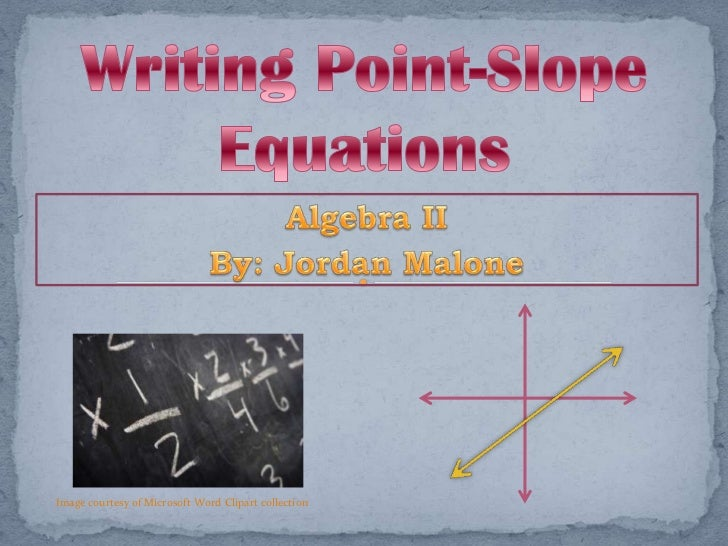 Finding Point-Slope Equations