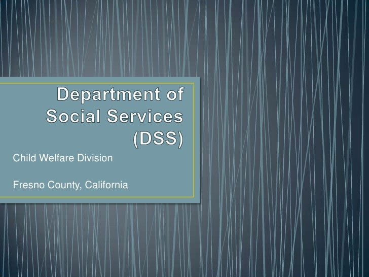 Department of Social Services: Child Welfare