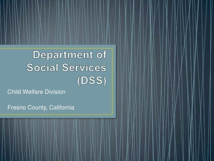 Child Welfare DivisionFresno County, California