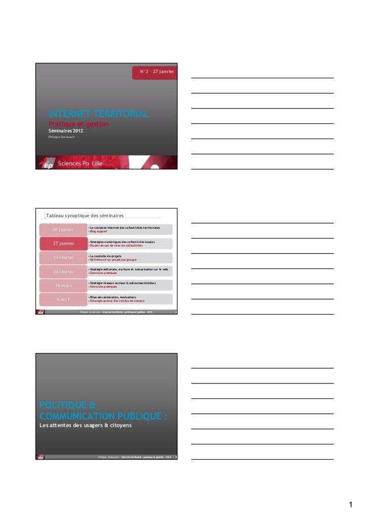 N°2 - 27 janvier   INTERNET TERRITORIAL   Pratique et gestion   Séminaires 2012   Philippe Deracourt  Tableau synoptique d...