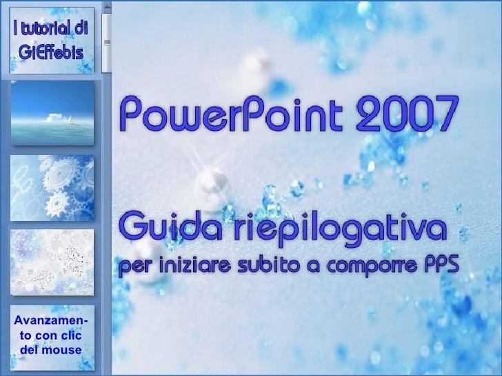 Powerpoint 2007, guida riepilogativa per comporre..