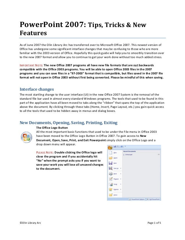 ©Olin Library Arc    Page 1 of 5    PowerPoint 2007: Tips, Tricks & New  Features  As of June 2007 the Olin Library Arc ha...