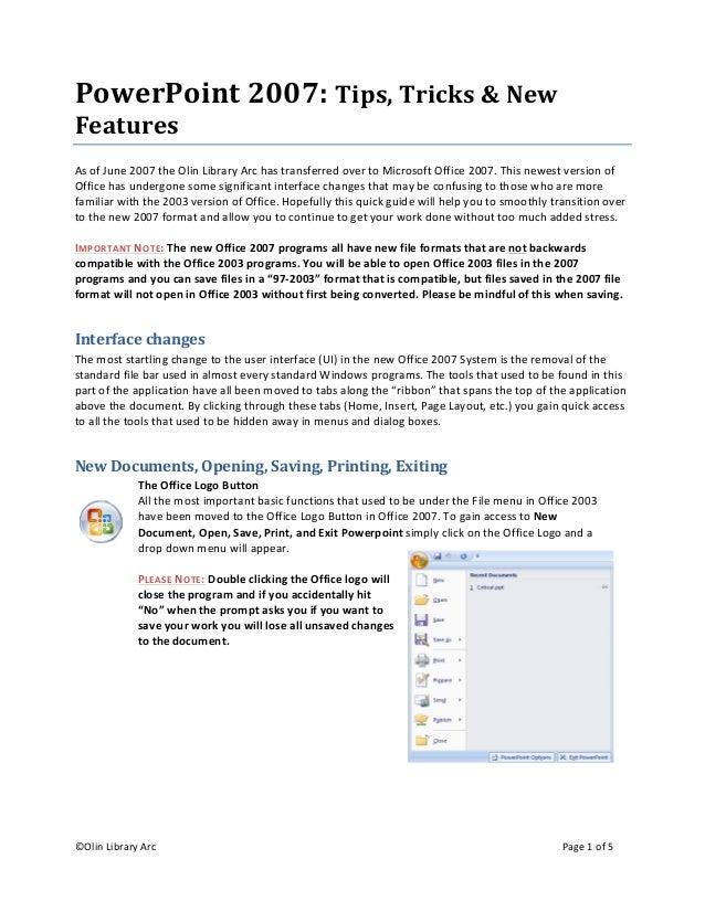 ©OlinLibraryArc  Page1of5  PowerPoint2007:Tips,Tricks&New Features AsofJune2007theOlinLibraryArcha...
