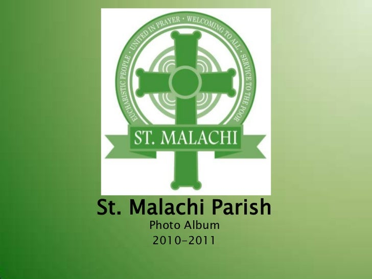 St. Malachi Parish<br />Photo Album<br />2010-2011<br />