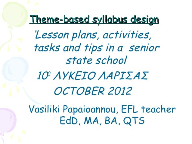 Theme-based syllabus design: Introducing lesson plans, activities and tasks about British food for (Greek) EFL senior high school teachers