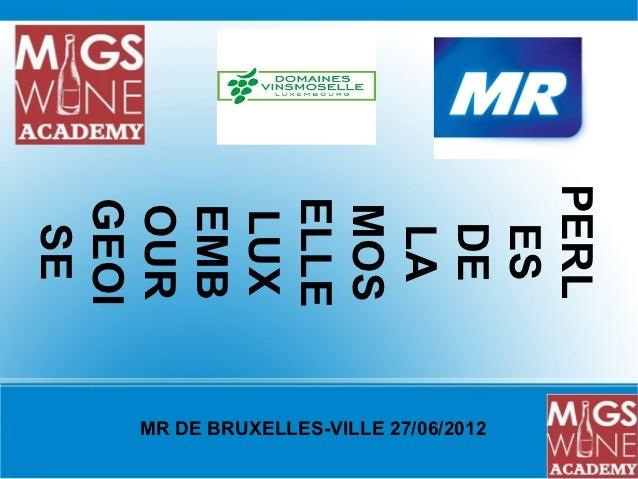 PERLELLEGEOI MOS OUR EMB LUX  DE  SE  ES  LAMR DE BRUXELLES-VILLE 27/06/2012