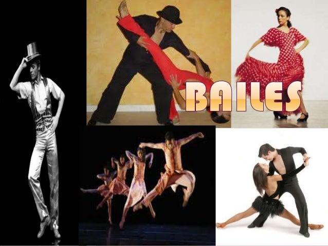 Tipos de bailes:  Flamenco  Buleria  Sevillanas  Merengue  Bailes de salón  cha cha cha  Tango  Salsa  Claqué  L...