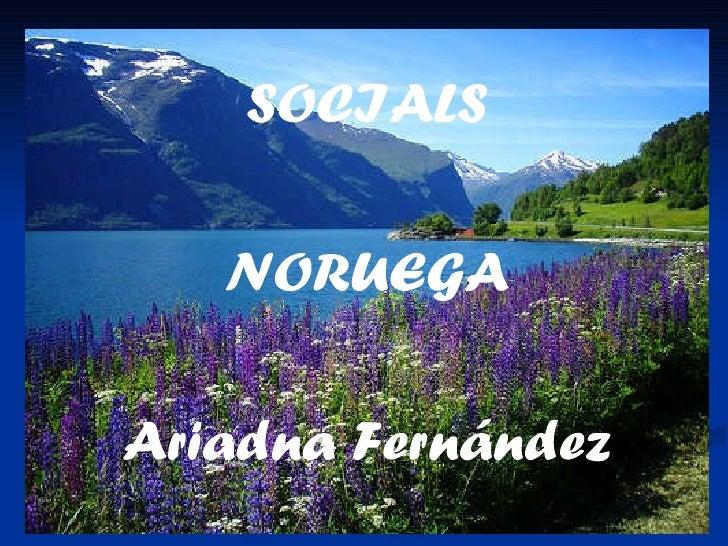 SOCIALS NORUEGA Ariadna Fernández