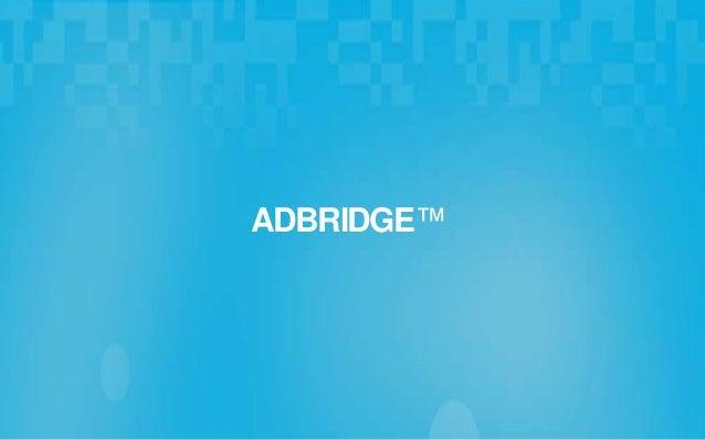 Adbridge, wat is het? ADBRIDGE™