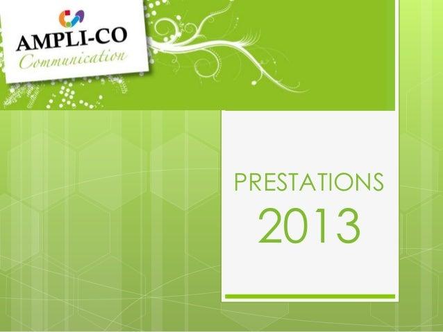 PRESTATIONS 2013