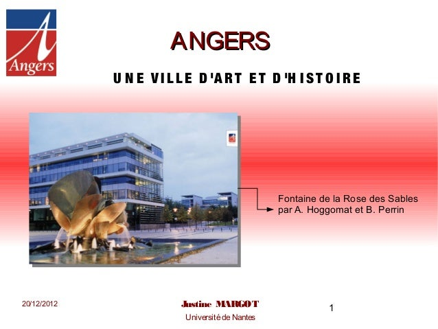 ANGERS             U N E V I L L E D A R T E T D H I S T O I R E                                                 Fontaine ...