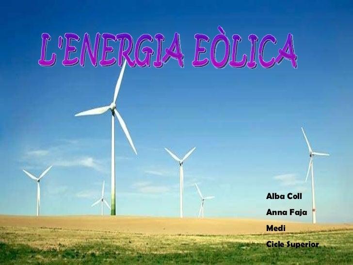 Power point anna i alba energia eòlica