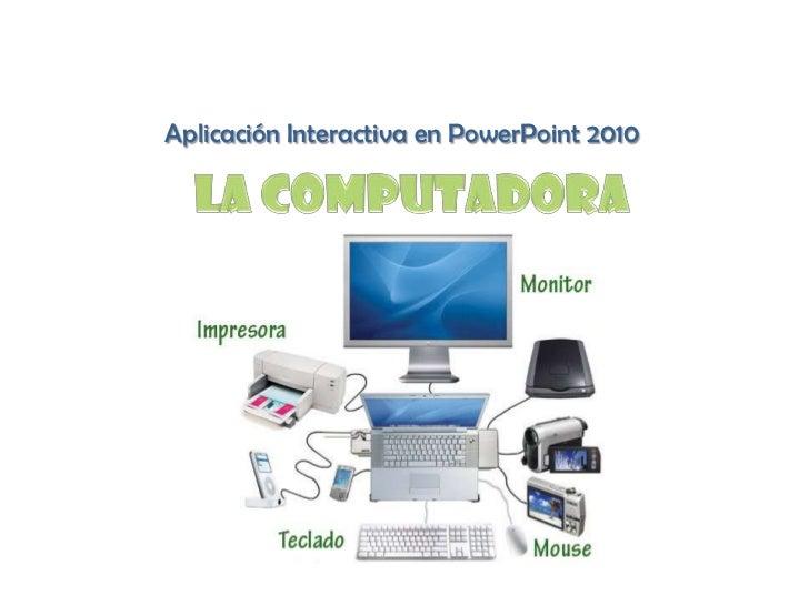 Aplicación Interactiva en PowerPoint 2010