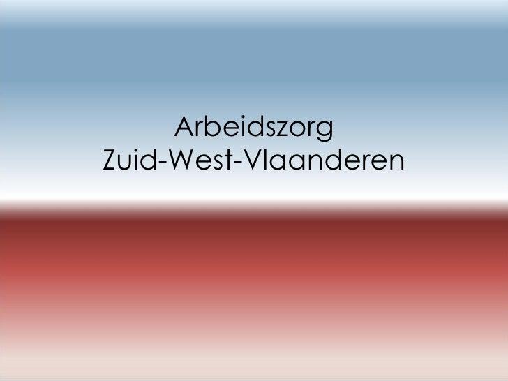 Arbeidszorg Zuid-West-Vlaanderen