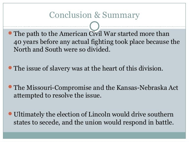 the civil war summary (im not from the us) i was wondering about what happenned and thinking could someone please give me a brief summary of what happened, when, where and.