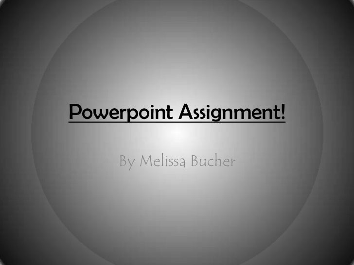 Powerpoint assignment