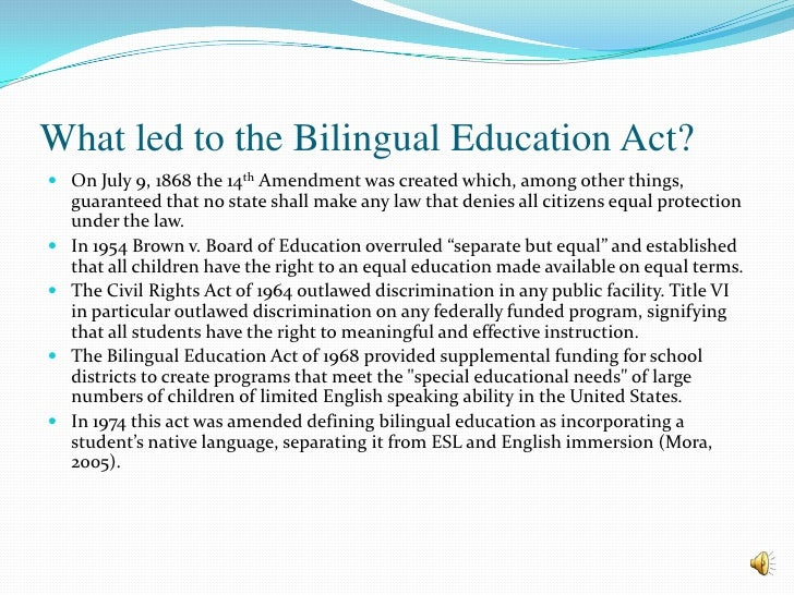 the responsibility of bilingual education essay [bilingual education is a] new way of conceiving the entire range of education especially for the non-english child just entering school bilingual learning necessitates rethinking the entire curriculum in terms of a child's best instruments for learning, of his readiness for learning various subjects, and his own identity and potential for .