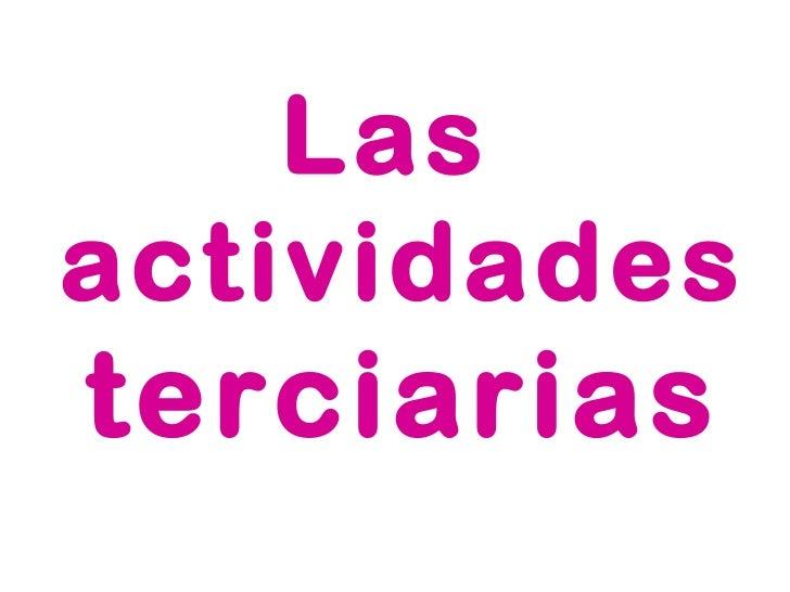Las  actividades terciarias